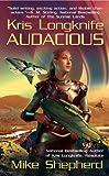 img - for Audacious (Kris Longknife) book / textbook / text book