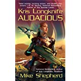 Audacious (Kris Longknife Novels)by Mike Shepherd