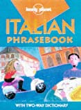 Lonely Planet Italian Phrasebook (Lonely Planet Phrasebook: India) (Italian Edition) (0864424566) by Maurice Riverso