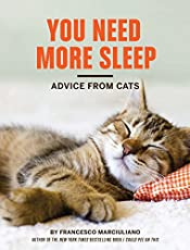 Our feline friends have spent eons observing, napping, pondering, napping, and taking notes about the human condition. In between naps, they've realized that we humans could use some catlike guidance when it comes to handling the ups and downs of lif...