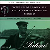 Alan Lomax World Library of Folk and Primitive Music, Vol. 2: Ireland