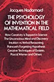 The Psychology of Invention in the Mathematical Field (0486201074) by Jacques Hadamard