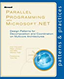 img - for Parallel Programming with Microsoft  .NET (Patterns & Practices) book / textbook / text book