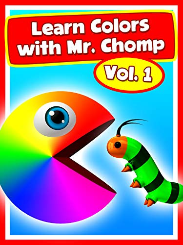 Learn Colors With Mr. Chomp Vol.1