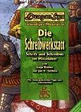 Die Schreibwerkstatt: Schrift und Schreiben im Mittelalter - Jan H. Sachers, Katja Rother