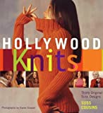 img - for Hollywood Knits: Thirty Original Suss Designs by Cousins, Suss(October 2, 2002) Hardcover book / textbook / text book