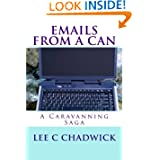 A Caravanning Saga: Emails From A Can