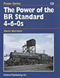 The Power of the BR Standard 4-6-0s G.W. Morrison