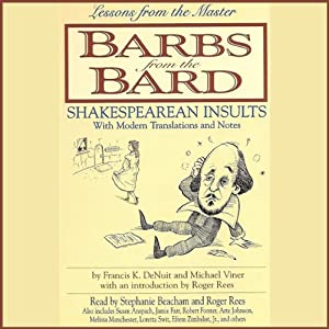 Barbs from the Bard: Shakespearean Insults With Modern Translations and Notes | [Stefan Rudnicki, Michael Viner]