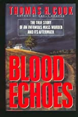 Blood Echoes: The Infamous Alday Mass Murder and Its Aftermath (Onyx)