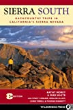 cover of Sierra South: Backcountry Trips in Californias Sierra Nevada