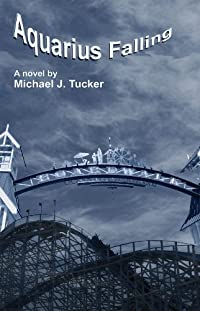 Aquarius Falling by Michael J. Tucker ebook deal