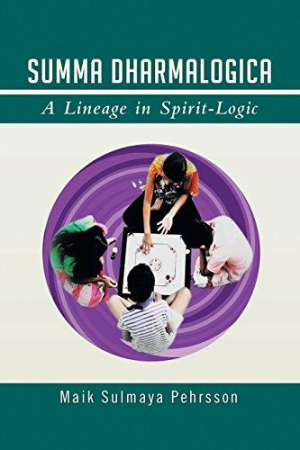 Summa Dharmalogica: A Lineage in Spirit-Logic