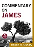 Commentary on James (Commentary on the New Testament Book #16)