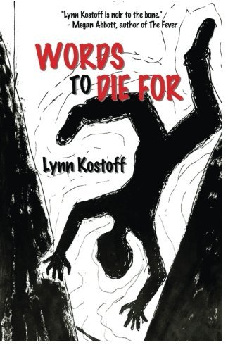 Words to Die For by Lynn Kostoff (2014-12-04)