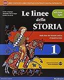 Linee della storia. Ediz. light. Con e-book. Con espansione online. Per la Scuola media: 1