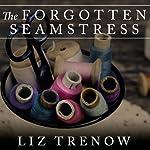The Forgotten Seamstress | Liz Trenow