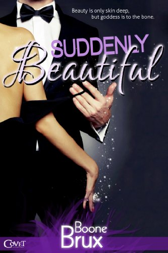 Suddenly Beautiful (Entangled Covet) by Boone Brux