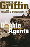 The Double Agents (Men at War) (0399154205) by Griffin, W.E.B.