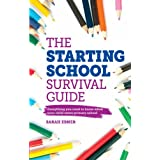 The Starting School Survival Guide: Everything you need to know when your child starts primary schoolby Sarah Ebner