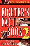 Fighter's Fact Book 2: Street Fighting Essentials (No. 2) (1880336936) by Loren W. Christensen
