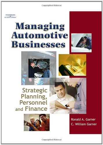Managing Automotive Businesses: Strategic Planning,...