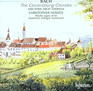 """J.S. Bach: The Clavierübung Chorales and other """"Great"""" Chorales"""