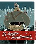 """Afficher """"Le mystère Ferdinand"""""""