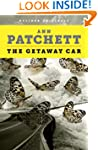 The Getaway Car: A Practical Memoir A...