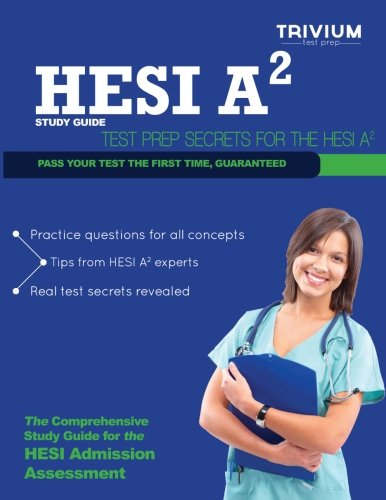 HESI A2 Study Guide: Test Prep Secrets for the HESI A2