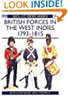 British Forces in the West Indies 1793-1815 (Men-at-Arms)