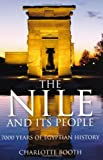 Nile and Its People (0752455060) by Charlotte Booth