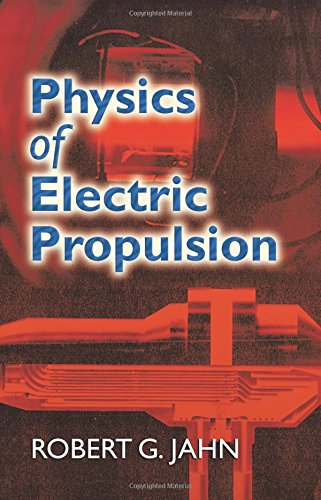 Physics of Electric Propulsion (Dover Books on Physics)