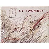 Cy Twombly: A Retrospective