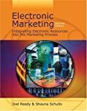 Electronic marketing:integrating electronic resources into the marketing process