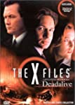 The X Files : Dead Alive / This is no...