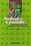 echange, troc Nicolas de La Casinière - 52 Balades en famille autour de Nantes : Bords de Loire et d'Erdre, Gâvre, Grand-Lieu