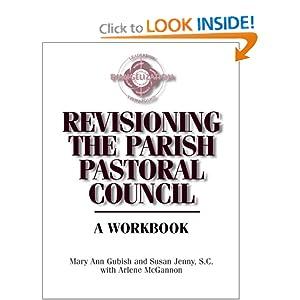 Revisioning the Parish Pastoral Council Arlene McGannon