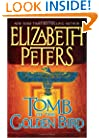 Tomb of the Golden Bird (Amelia Peabody Mysteries)