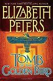 Tomb of the Golden Bird (Amelia Peabody Mysteries)