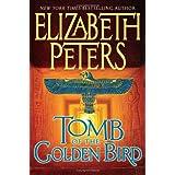 Tomb of the Golden Bird (Amelia Peabody Mysteries) ~ Elizabeth Peters