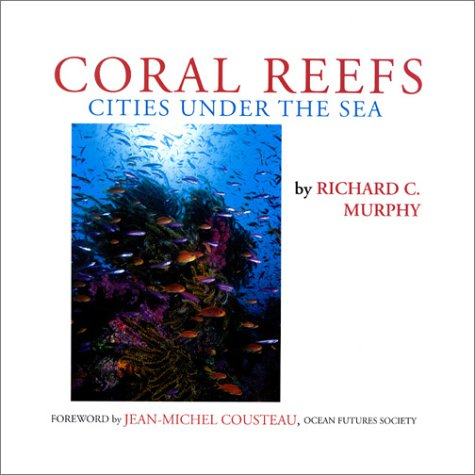 Coral Reefs: Cities Under the Sea (Cloth)