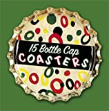 15 Bottle Cap Coasters (0811837076) by Anderson, Gail