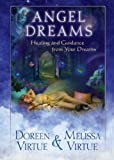 Angel Dreams: Healing and Guidance from Your Dreams