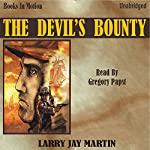The Devil's Bounty: Clint Ryan #3 | Larry Jay Martin
