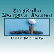 Captain Morgan Jones: No. 37 series, Book 1 Audiobook by Dean Moriarty Narrated by David Randall Hunter