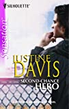 Second-Chance Hero (Silhouette Intimate Moments No. 1351) (0373274211) by Davis, Justine
