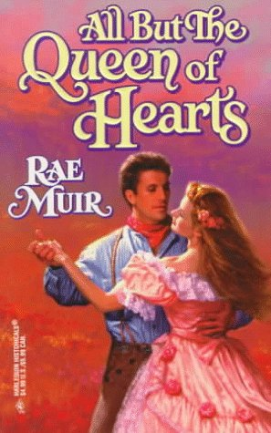 All But The Queen Of Hearts (Harlequin Historical Romances, No 369), Muir