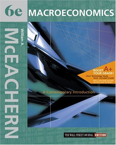 Macroeconomics: A Contemporary Introduction Wall Street Journal Edition with X-tra! CD-ROM