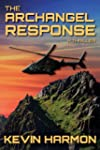 The Archangel Response: A Thriller